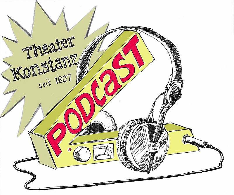 Theater Konstanz - Podcast