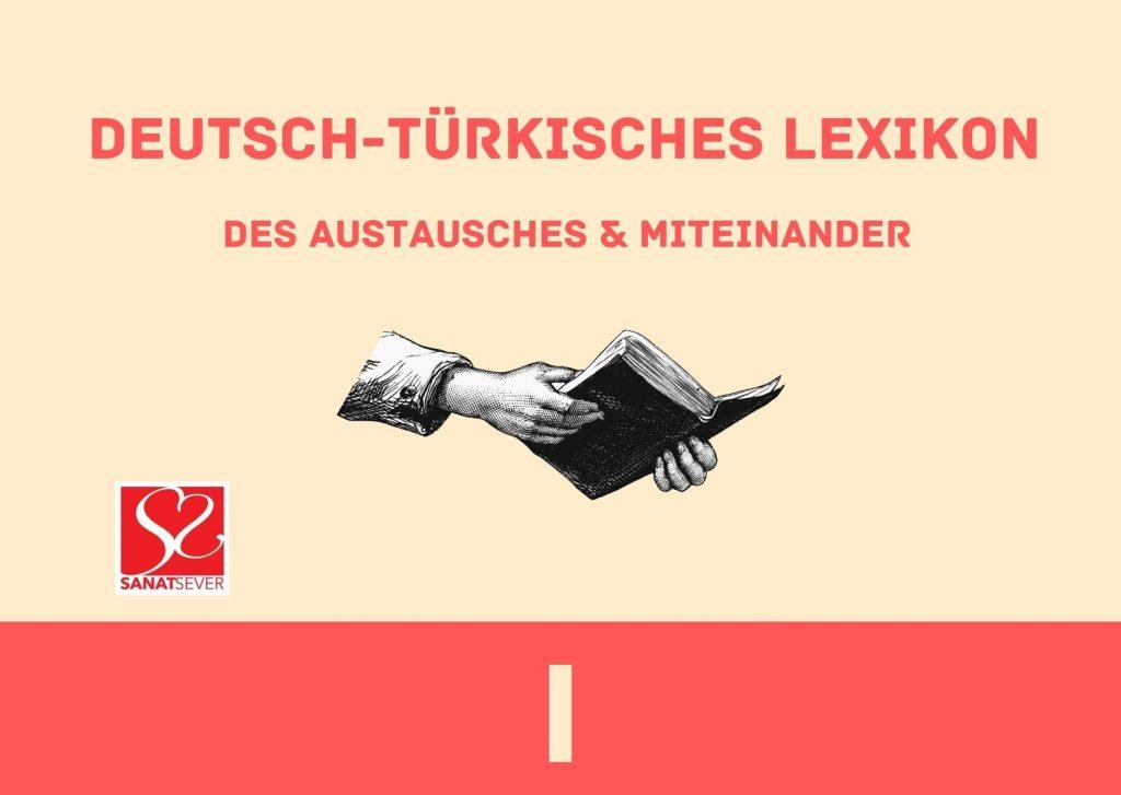 I - Deutsch-Türkisches Lexikon des Austausches & Miteinander