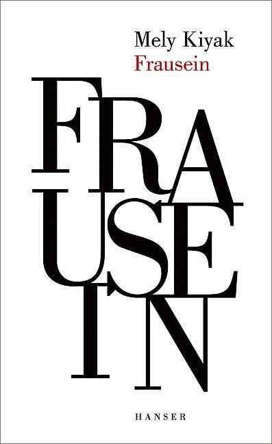 """Buchcover """"Frausein"""" von Mely Kiyak"""